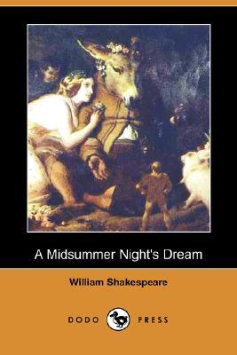 A Midsummer Night's Dream (Dodo Press) by William Shakespeare