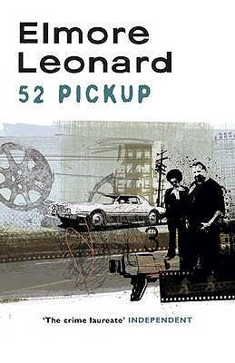52 Pickup by Elmore Leonard