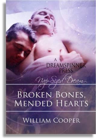 Broken Bones, Mended Hearts by William Cooper
