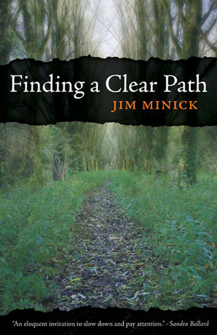 Finding a Clear Path by Jim Minick