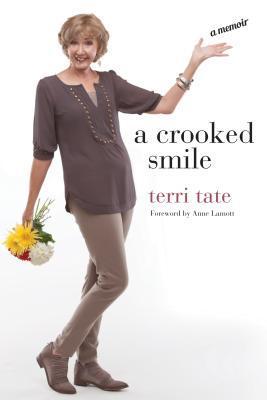 A Crooked Smile: A Memoir by Anne Lamott, Terri Tate