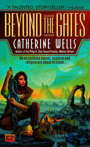 Beyond the Gates by Catherine Wells