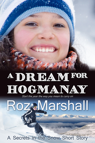 A Dream for Hogmanay by Roz Marshall