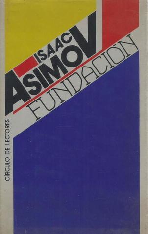 Fundación by Pilar Giralt Gorina, Isaac Asimov