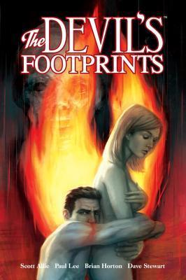 The Devil's Footprints by Dave Stewart, Scott Allie, Brian Horton, Paul Lee