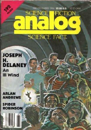 Analog Science Fiction and Fact, Mid-December 1986 by Stanley Schmidt, Spider Robinson, Jack Wodhams, David Aschman, Tony Rothman, Arlan Andrews Sr., Joseph H. Delaney, Rob Chilson, John Gribbin, William F. Wu, J.O. Jeppson, Bill Johnson