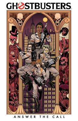 Ghostbusters: Answer the Call by Kelly Thompson, Corin Howell