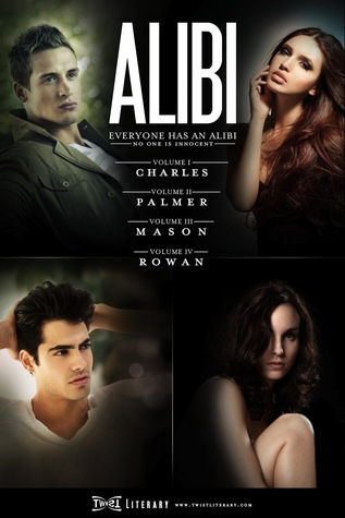 ALIBI: The Complete Series by Twist Literary, Sorrel Provola, Annie Miles, John Byrne, Isabel Eckersley