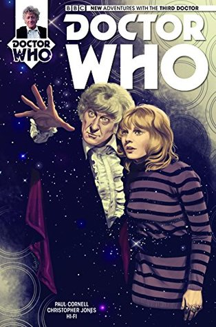 Doctor Who: The Third Doctor #2 by Paul Cornell, Christopher Jones, Hi-Fi, Claudia Iannicello