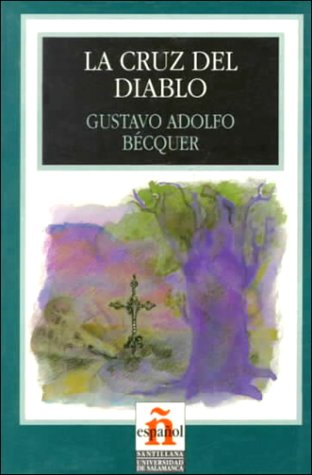La Cruz Del Diablo En Espanol 3 (Leer En Espanol) by Gustavo Adolfo Bécquer