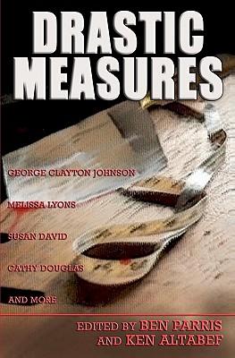 Drastic Measures by George Clayton Johnson, Melissa Lyons, Susan David