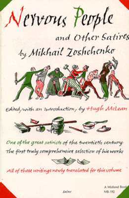 Nervous People and Other Satires by Mikhail Zoshchenko, Hugh McLean