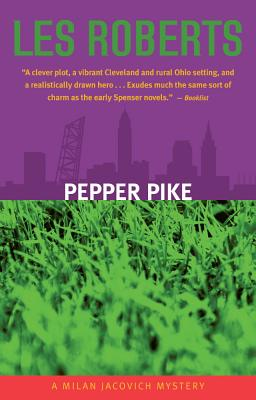 Pepper Pike: A Milan Jacovich Mystery by Les Roberts