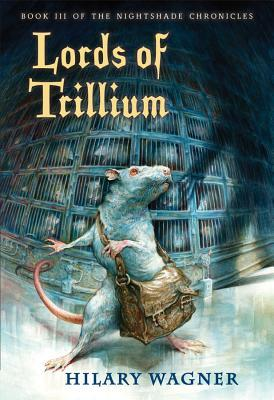 Lords of Trillium by Omar Rayyan, Hilary Wagner