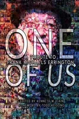 One of Us: A Tribute to Frank Michaels Errington by Pete Kahle, Todd Keisling, Stephen King