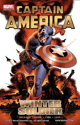 Captain America: Winter Soldier, Volume 1 by Steve Epting, Ed Brubaker, John Paul Leon, Randy Gentile, Michael Lark, Frank D'Armata