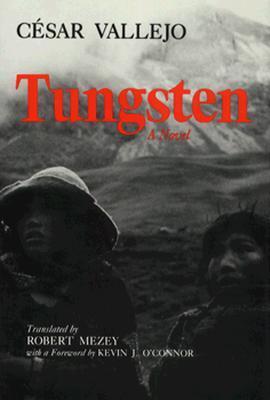 Tungsten by César Vallejo