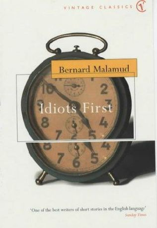 Idiots First by Bernard Malamud