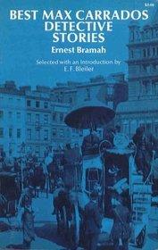 Best Max Carrados Detective Stories by Ernest Bramah
