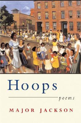 Hoops by Major Jackson