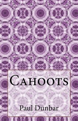 Cahoots by Paul Laurence Dunbar
