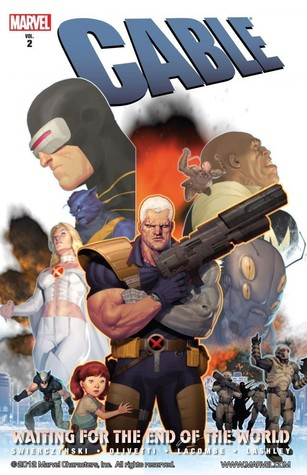 Cable, Volume 2: Waiting for the End of the World by Michel LaCome, Michel Lacombe, Duane Swierczynski