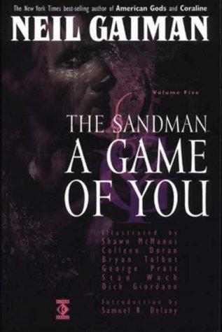 The Sandman, Vol. 5: A Game of You by Neil Gaiman