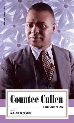 Countee Cullen: Collected Poems: (american Poets Project #32) by Countee Cullen