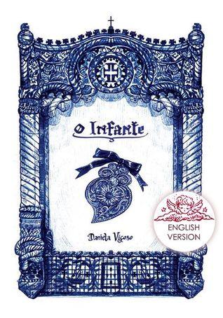 O Infante by Daniela Viçoso
