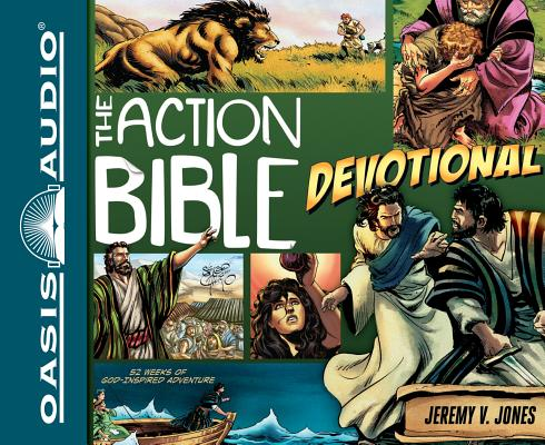 The Action Bible Devotional: 52 Weeks of God-Inspired Adventure by Jeremy V. Jones