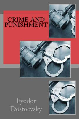 Crime and Punishment by Constance Garnett, Fyodor Dostoevsky