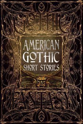 American Gothic Short Stories by Clayton Kroh, Sean Logan, M. Regan, Nemma Wollenfang, Terri Bruce, Madison McSweeney, Joshua Hiles, Russell James, Wendy Nikel, Lina Rather, Ramsey Campbell, Joe Nazare, Lucy A. Snyder, Rebecca Ring, Flame Tree Studio, Christi Nogle, Monika M. Elbert, Maxx Fidalgo, Valerie B. Williams, Lynette Mejía, Mike Robinson