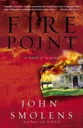 Fire Point by John Smolens