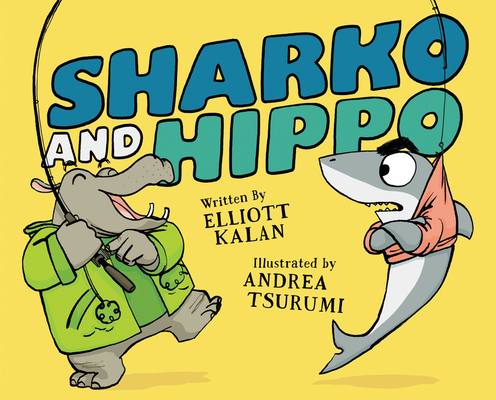 Sharko and Hippo by Elliott Kalan
