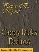 Cappy Ricks Retires by Peter B. Kyne