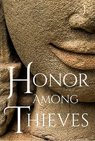 Honor Among Thieves by J.