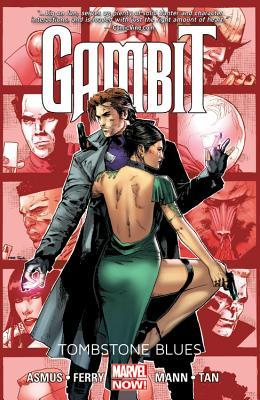 Gambit, Volume 2: Tombstone Blues by Pasqual Ferry, Clay Mann, James Asmus