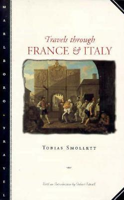 Travels Through France and Italy by Osbert Sitwell, Tobias Smollett