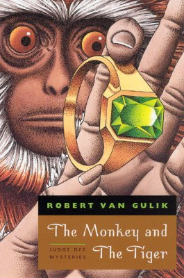 The Monkey and the Tiger: Judge Dee Mysteries by Robert Van Gulik