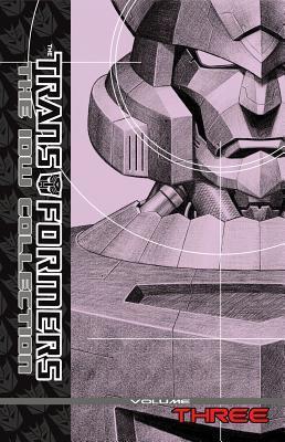 Transformers: The IDW Collection, Volume 3 by Marcelo Matere, Emiliano Santalucia, Robby Musso, E.J. Su, Alex Milne, Stuart Moore, Simon Furman, Guido Guidi, Klaus Scherwinski