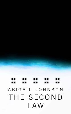 The Second Law by Abigail Johnson