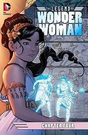 The Legend of Wonder Woman (2015-) #4 by Renae De Liz