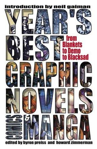 Year's Best Graphic Novels, Comics, and Manga by Greg McElhatton, Howard Zimmerman, Heidi MacDonald, Neil Gaiman, Byron Preiss