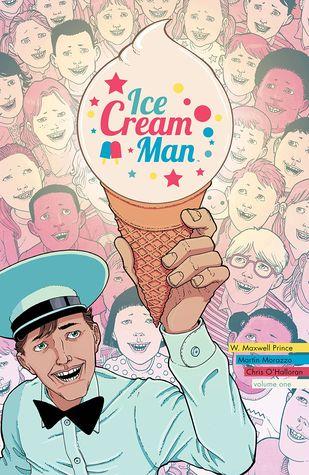 Ice Cream Man, Vol. 1: Rainbow Sprinkles by W. Maxwell Prince, Martín Morazzo
