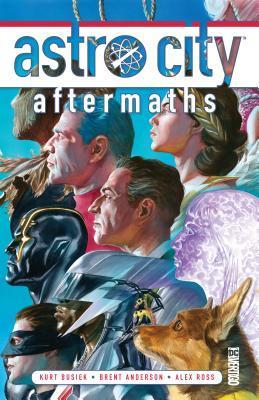 Astro City, Vol. 17: Aftermaths by Alex Ross, Mike Norton, Kurt Busiek, Brent Anderson