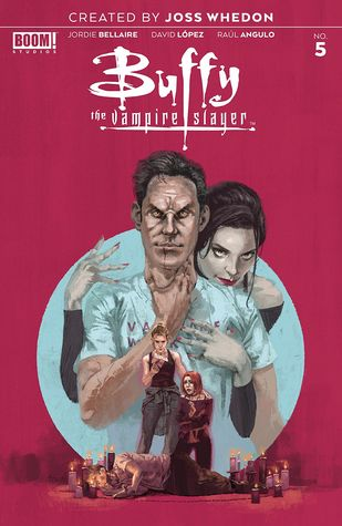 Buffy the Vampire Slayer #5 by Raul Angulo, Marc Aspinall, Jordie Bellaire, David Lopez