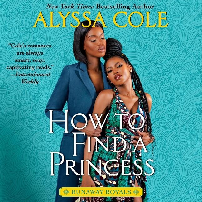 How to Find a Princess by Alyssa Cole