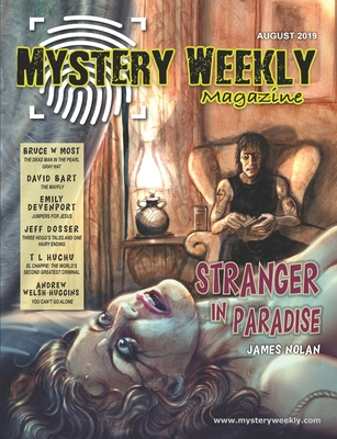 Mystery Weekly Magazine: August 2019 by James Nolan, Andrew Welsh-Huggins, David Bart