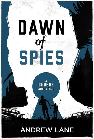 Dawn of Spies by Andy Lane