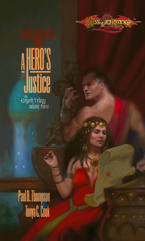 A Hero's Justice by Tonya C. Cook, Paul B. Thompson